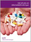 Värt att veta om Läkemedelsförsäkringen